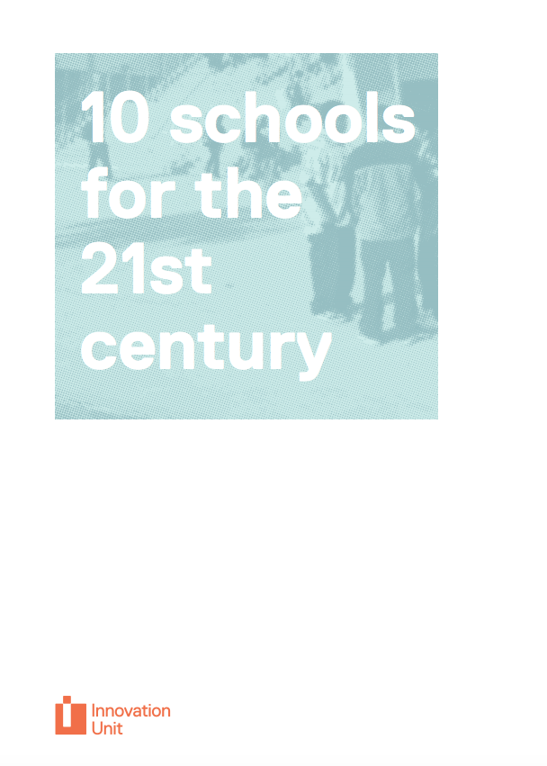 10 schools for the 21st century