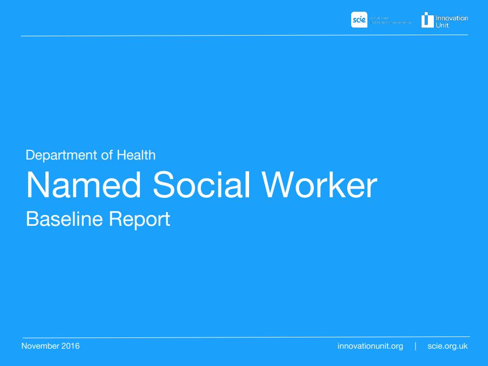 Named Social Worker baseline report