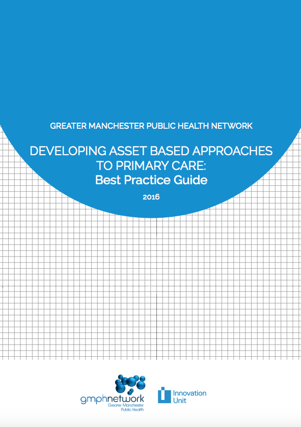 DEVELOPING ASSET BASED APPROACHES TO PRIMARY CARE: Best Practice Guide