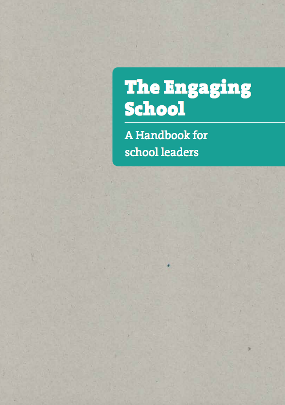 The Engaging School A Handbook for school leaders