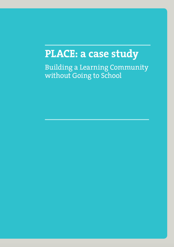 PLACE: Building a learning community without going to school