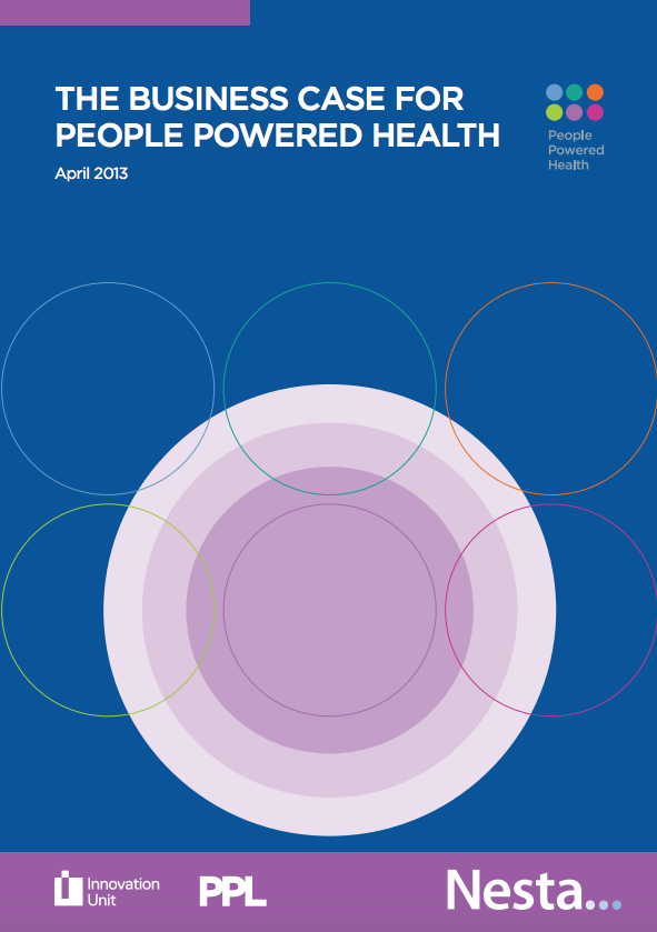 THE BUSINESS CASE FOR PEOPLE POWERED HEALTH